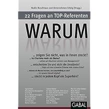 WARUM: 22 Fragen an Top-Referenten