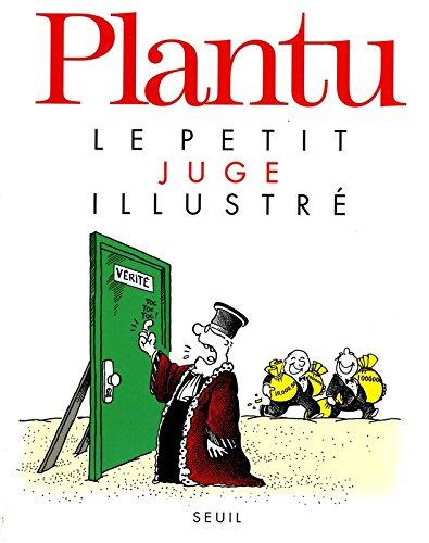 Le Petit Juge illustré par Plantu