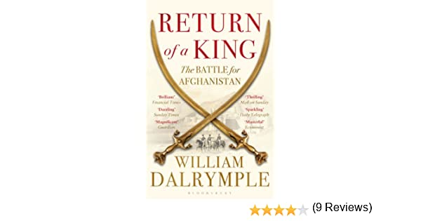 Return of a King: The Battle for Afghanistan (English Edition)