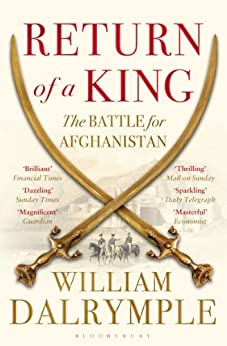 Return of a King: The Battle for Afghanistan par [Dalrymple, William]