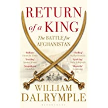 Return of a King: The Battle for Afghanistan