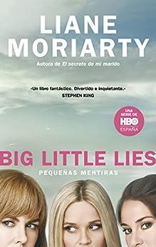 Big Little Lies (Pequeñas mentiras) de [Moriarty, Liane]
