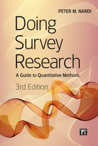 Doing Survey Research, 3rd Edition by Peter M. Nardi (2013) Paperback