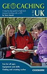Geocaching in the UK: A Step by Step Guide to High-Tech Treasure Hunting with a GPS (Techniques) by Terry Marsh (2014-09-15)