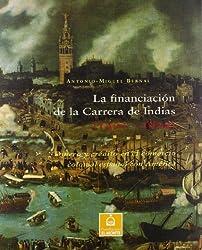 La financiación de la Carrera de Indias (1492-1824): Dinero y crédito en el comercio colonial español con América