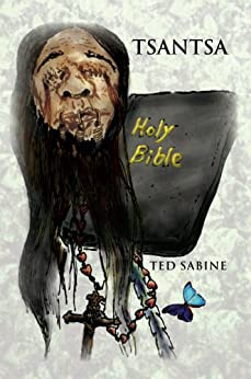 Tsantsa (English Edition) di [Ted Sabine]