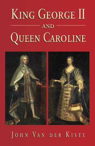 King George II and Queen Caroline
