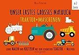 Malbuch Traktor - UNSER ERSTES GROßES MALBUCH - TRAKTOR + MASCHINEN: Lerne malen und kritzeln mit den schönsten Traktor-Motiven! Auf ökologischem Naturpapier. (PAPERISH Kinderbücher) (Malbuch Kinder)