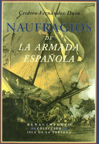 Naufragios De La Armada EspaOla (Isla de la Tortuga)