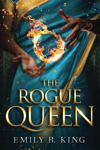 The Rogue Queen (The Hundredth Queen) por Emily R. King