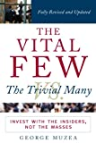 The Vital Few versus The Trivial Many: Invest with the Insiders, Not the Masses