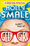 sunny side up geek girl special book 2 by holly smale 2017 06 01