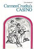 Carmen Cruelta`s Casino