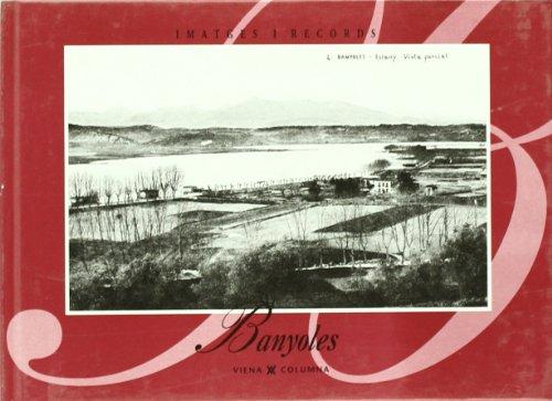 Banyoles (IMATGES I RECORDS) por Ajuntament Banyoles