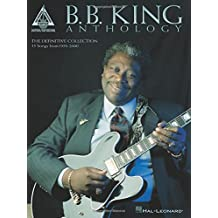 The B.B. King Anthology (Guitar Recorded Versions)