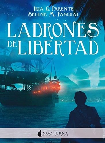 Ladrones de libertad (Marabilia nº 3)