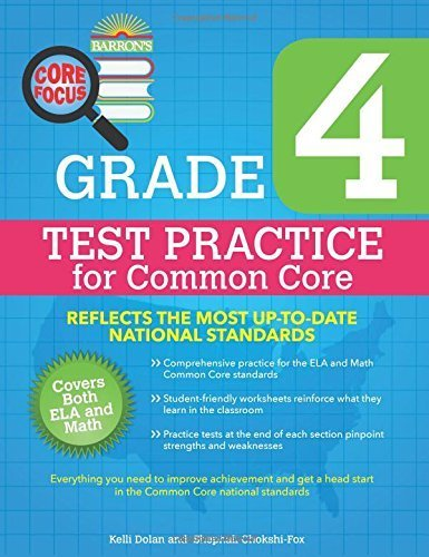 Barron's Core Focus: Grade 4 Test Practice for Common Core by Dolan, Kelli, Chokshi-Fox, Shephali (2015) Paperback