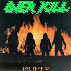 Feel the Fire [Import anglais]