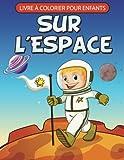 Livre à Colorier Pour Enfants Sur L'Espace