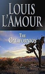 The Californios: A Novel