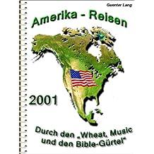"""USA - Mittl. Osten """"Durch den Music-Gürtel zum Golf v. Mexico"""" (Amerika 2001)"""