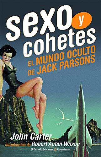 Sexo y cohetes: El mundo oculto de Jack Parsons (Altoparlante)