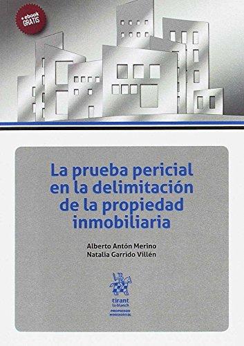 La prueba pericial en la delimitaci por Alberto . . . [et al. ] Anton Merino epub