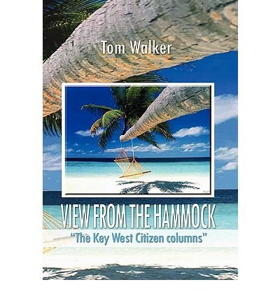[(View from the Hammock)] [By (author) Tom Walker] published on (November, 2010)