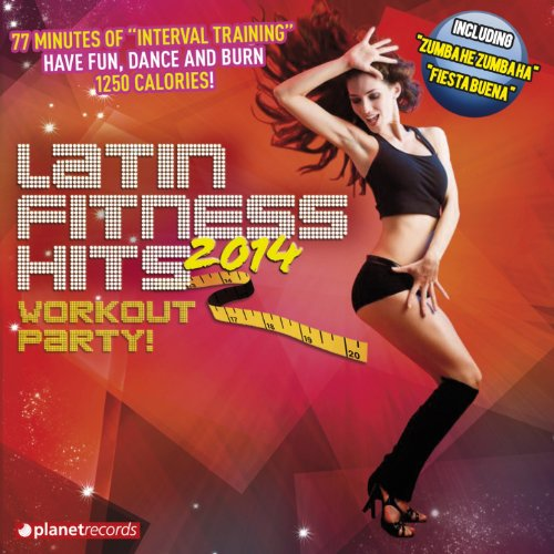 Latin Fitness Hits 2014 (The L...