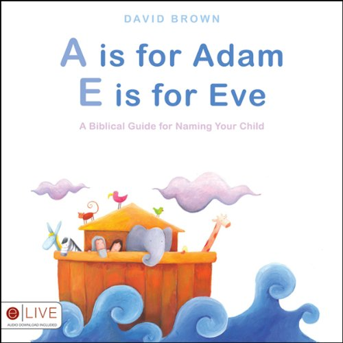 A Is for Adam, E Is for Eve  Audiolibri
