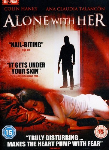 Alone With Her [2007] [DVD]