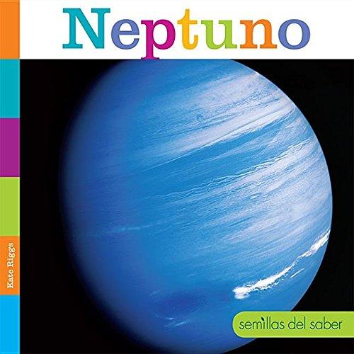 Neptuno (Semillas Del Saber) por Kate Riggs