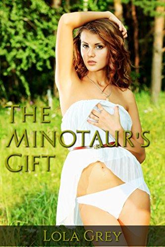 The Minotaur's Gift (Monster Erotica) (English Edition) -
