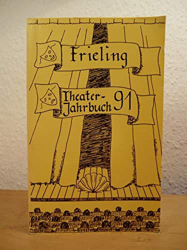 Frieling Theater- Jahrbuch '91