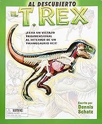 Al Descubierto el T. Rex / Uncover A T Rex