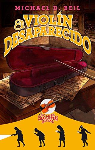 El violín desaparecido: El club de las chaquetas rojas. Vol 2 (Roca Juvenil) por Michael Beil