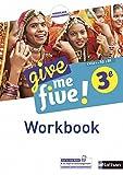 Anglais 3e Cycle 4 A2-B1 Give me five ! : Workbook