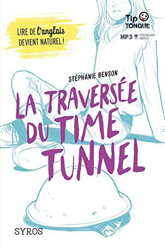 La Traverse du Time Tunnel