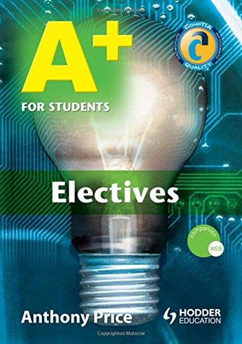 A+ For Students: Electives (Hodder Arnold Publication) por Anthony Price
