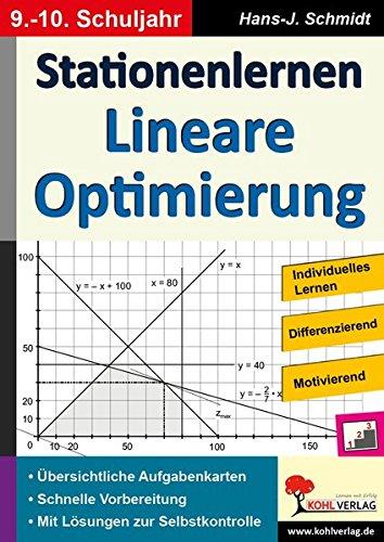 Stationenlernen Lineare Optimierung / Klasse 9-10: Kopiervorlagen zum Einsatz im 9.-10. Schuljahr