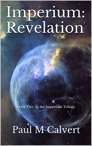 Imperium: Revelation: Book Two in the Imperium Trilogy (English Edition)