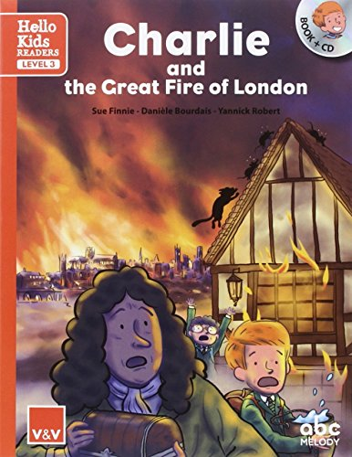 CHARLIE AND THE GREAT FIRE OF LONDON (HELLO KIDS): 000001 (hello Kids readers) - 9788468238838 por Abc Melody Editions