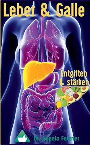 Leber und Galle entgiften und stärken