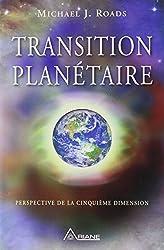 Transition planétaire - Perspective de la cinquième dimension