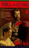 Nicholas and Alexandra by Robert K. Massie (1985-02-01)
