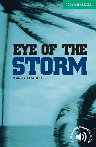 Eye of the Storm Level 3 (Cambridge English Readers) by Mandy Loader (2003-09-22)