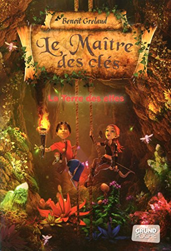 Le Maître des clés - Tome 4 : La Terre des Elfes (04)