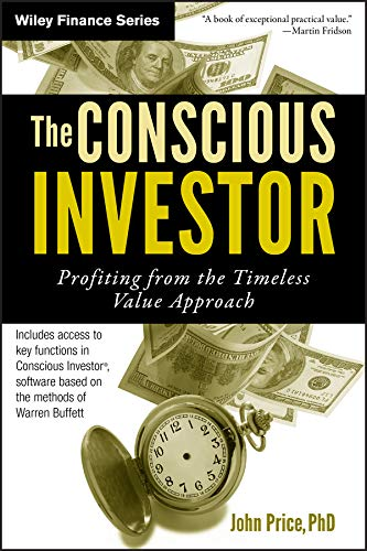 The Conscious Investor: Profiting from the Timeless Value Approach (Wiley Finance Book 586) (English Edition)