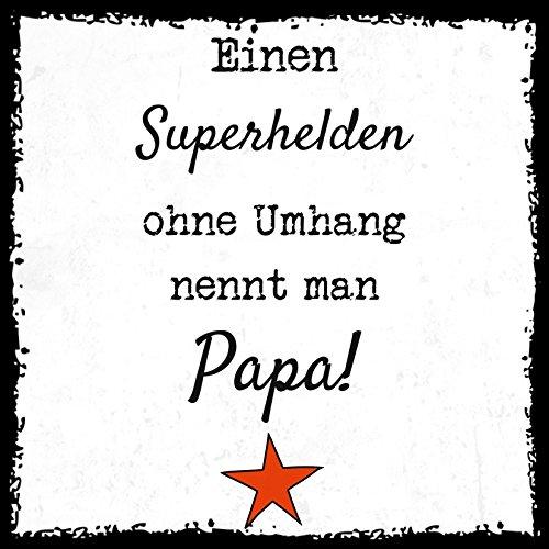 erhelden ohne Umhang nennt man Papa - Design by SeelenSchwester - stylischer Kühlschrank Magnet mit lustigem Spruch-Motiv - zur Dekoration oder als Geschenk ()