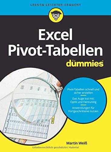 Excel Pivot-Tabellen für Dummies (Pivot-tabellen Excel)